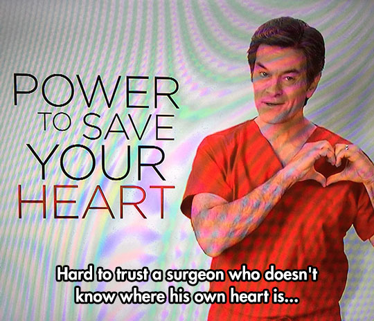 funny-Dr-Oz-heart-sign-ad