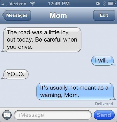 mom-text-yolo-be-careful