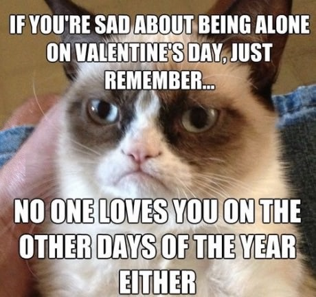 dont worry about valentines day - Valentines Joke