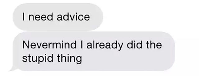 advice-stupid-things-text