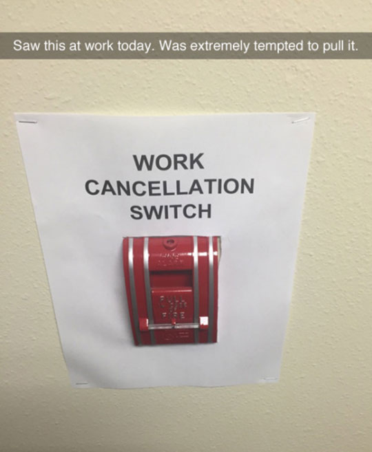 funny-fire-alarm-sign-work-cancellation