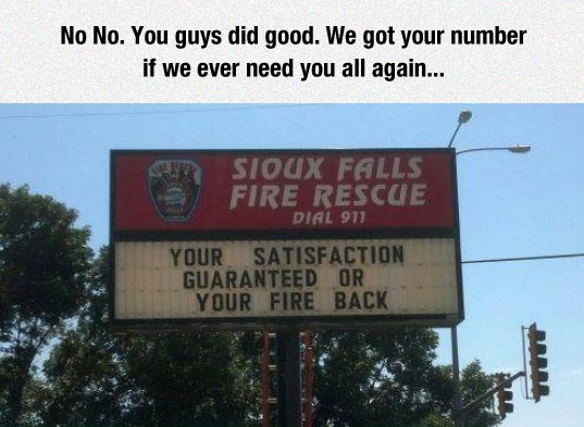funny-fire-fighter-sign-satisfaction