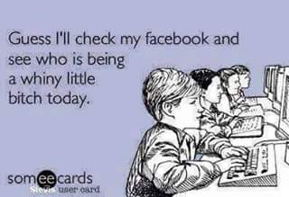check-facebook-whiny-bitch