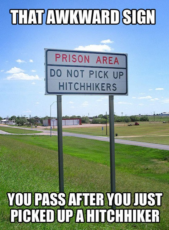 cool-sign-prison-area-hitchhiker