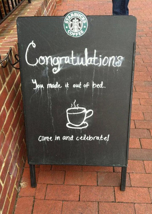 cool-celebrate-waking-up-coffee-sign