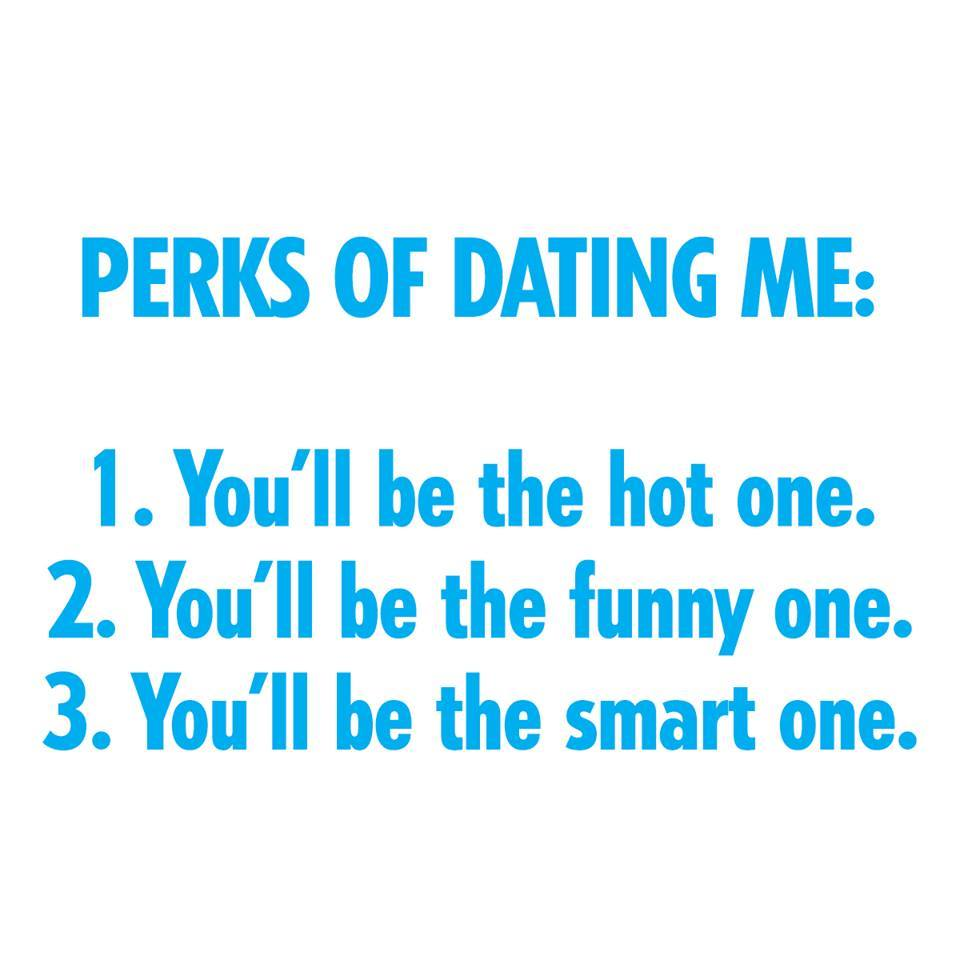 dating-perks-hot-funny