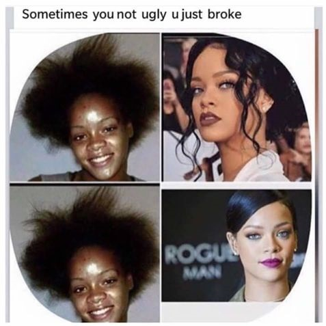 rihanna-not-ugly-broke