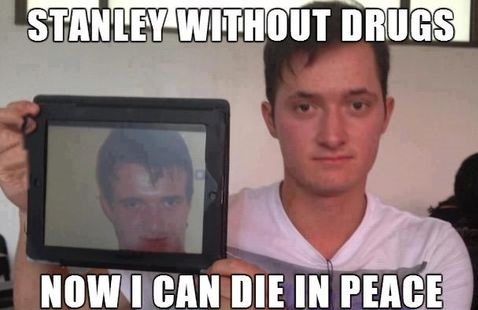 stanley-meme-drugs-photo