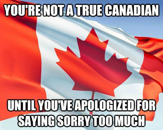 true-canadian-sorry-apolologize