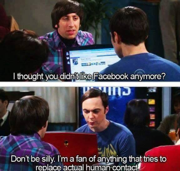Sheldon is a fan of facebook