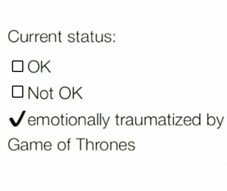 current-status-traumatized-game-of-thrones