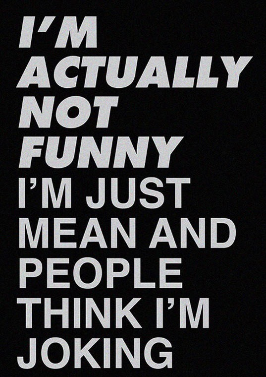 funny-quote-mean-personality-joking