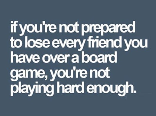 cool-board-game-friends-quote