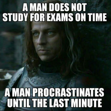 game-of-thrones-meme-procrastionation