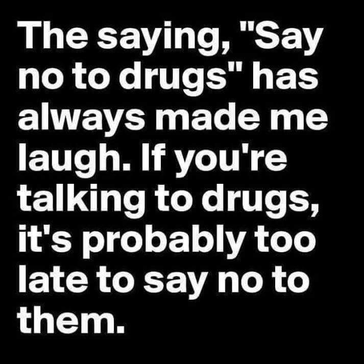no-drugs-talking-late