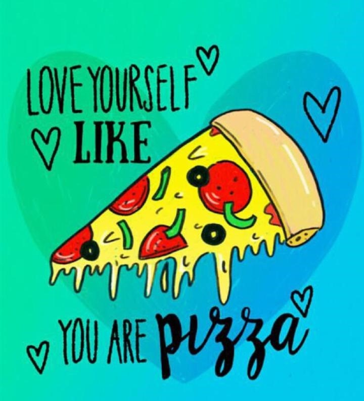 pizza-love-yourself