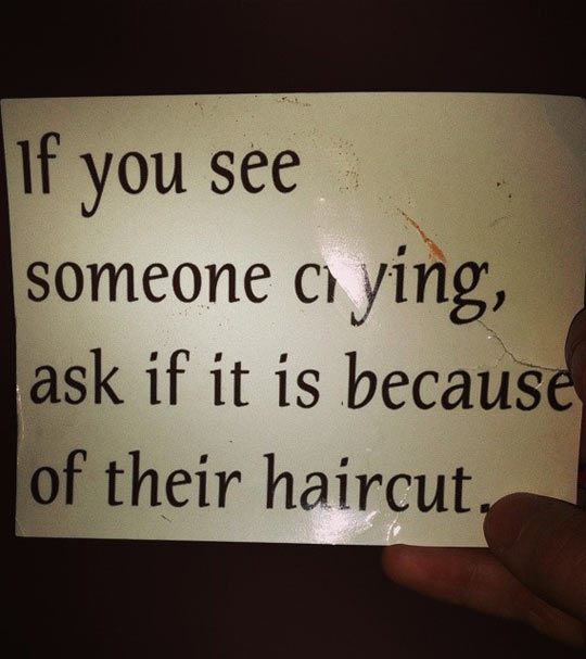 cool-sign-crying-people-haircut