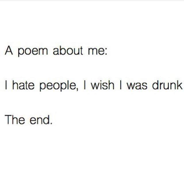Thats A Short Poem Hate People Drunk