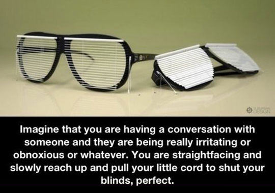 cool-blinds-glasses-invention-annoying-person