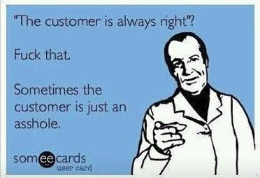 customer-right-asshole