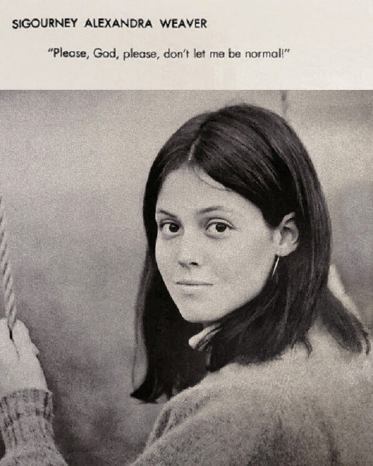 cool-sigourney-weaver-yearbook-quote